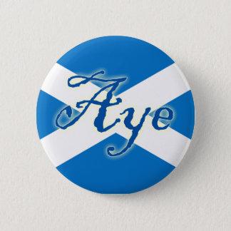 Scottish Independence Aye Flag Button