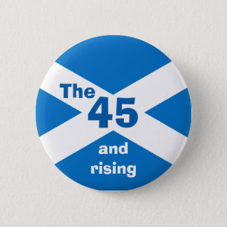 Scottish Independence The 45 and Rising Badge
