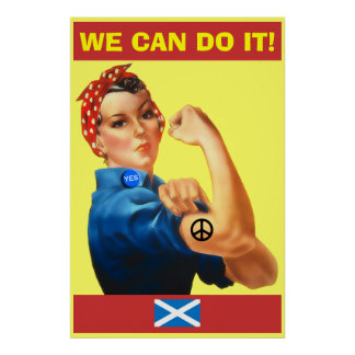 Scottish Independence We Can Do It Poster