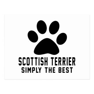 Scottish terrier  Simply the best Postcard