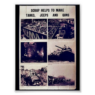 Scrap Helps To Make Tanks, Jeeps Amd Gums Poster