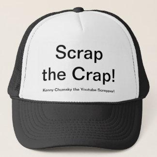 Scrap the Crap Trucker Hat