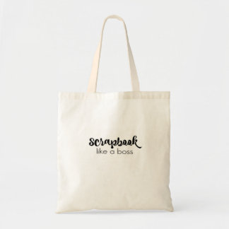 Scrapbook Like a Boss Tote Bag
