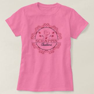Scrappin Chatters Pink TShirt