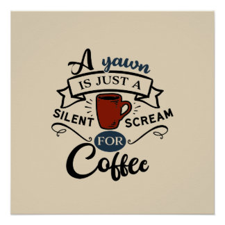 Scream for Coffee Word Art Poster