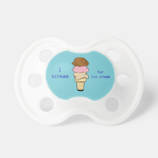 Scream for ice cream pacifier