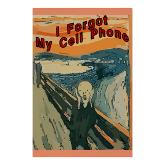 Scream, I Forgot My Cell Phone, Poster