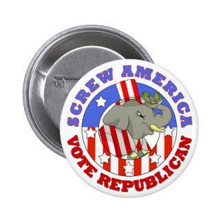 Screw America Vote GOP Button