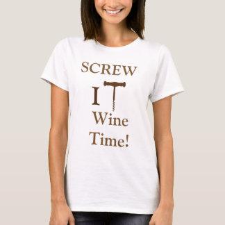 Screw It Wine Time Shirt