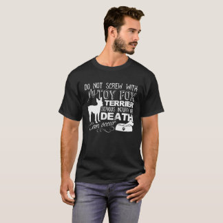 SCREW WITH TOY FOX TERRIER SHIRT