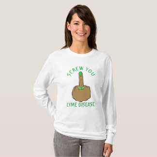Screw You Lyme Disease Shirt