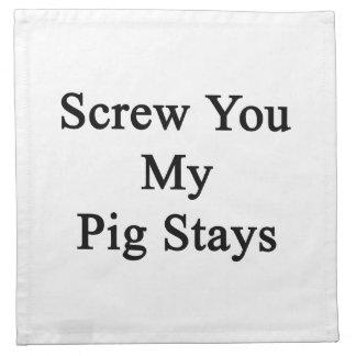 Screw You My Pig Stays Napkin