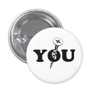 Screw You Screw 3 Cm Round Badge