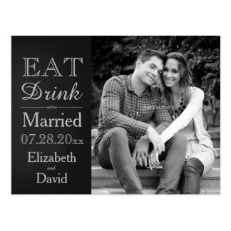 Script font eat drink and be married save the date postcard