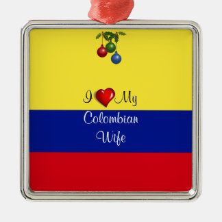 "Script text, ""I Love My Colombian Wife Metal Ornament"