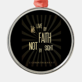Scriptural Bible Verse - 2 Corinthians 5:7 Silver-Colored Round Decoration