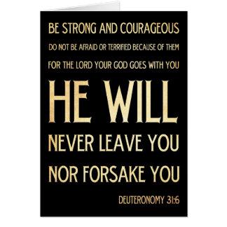 Scriptural Bible Verse - Deuteronomy 31:6 Greeting Card
