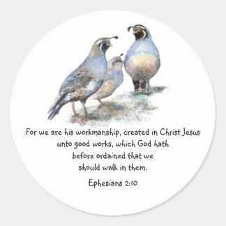 Scripture Ephesians 2:10 with California Quail Classic Round Sticker