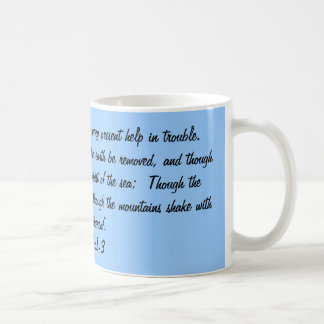 Scripture Mug, Psalm 46:1-3 Coffee Mug