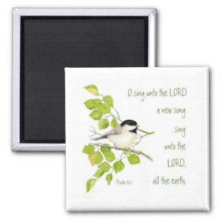 Scripture, O Sing Unto the Lord, Music Bird Magnet