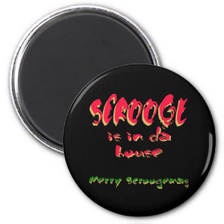 Scrooge is in da house magnet