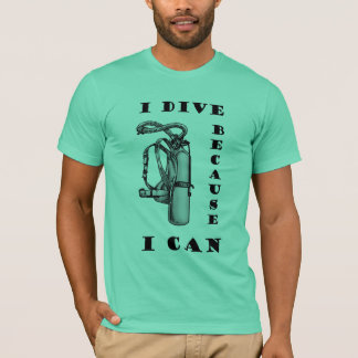 Scuba Divers  Funny Because I Can Mens T-shirt