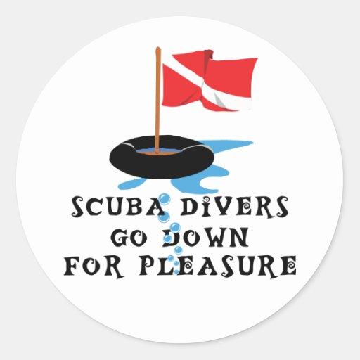 Scuba Divers Go Down For Pleasure Round Stickers