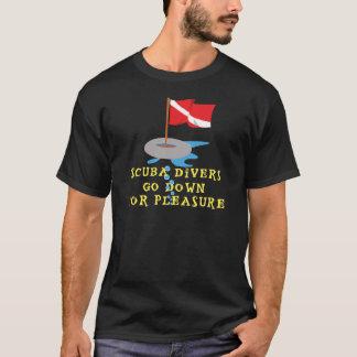 Scuba Divers Go Down For Pleasure T-Shirt