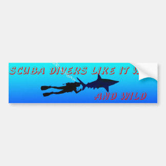 SCUBA wet and wild Bumper Sticker