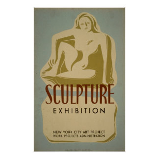 Sculpture Exhibition New York City Art Project WPA Poster