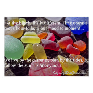 Sea Glass - At the Beach, Life is Different Poster