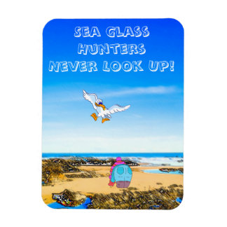 Sea Glass Hunters Never Look Up Magnet