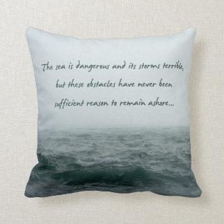 Sea is Dangerous Magellan Quote Pillow