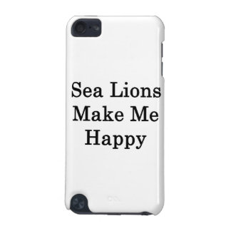 Sea Lions Make Me Happy iPod Touch (5th Generation) Cases