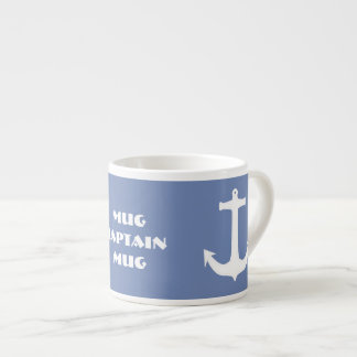 Sea / Nautical Theme Anchor Captain Espresso Mug
