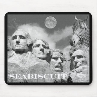Seabiscuit is on Mount Rushmore! Mouse Pad