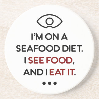 Seafood See Food Eat It Diet Coaster