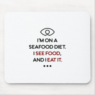 Seafood See Food Eat It Diet Mouse Pad
