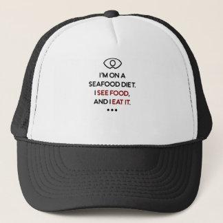 Seafood See Food Eat It Diet Trucker Hat