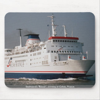 """Seafrance's """"Renoir"""", arriving at Calais, France Mouse Pad"""