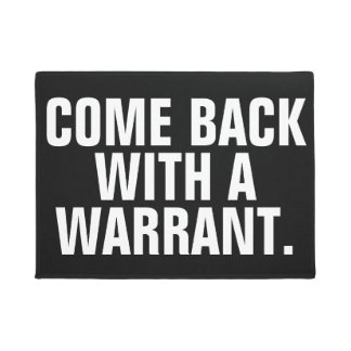Search Warrant Doormat