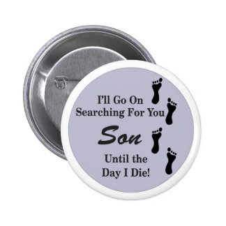 Searching Son 6 Cm Round Badge