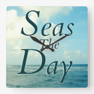 SEAS THE DAY SAYING WALL CLOCK