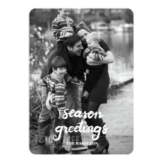 Season Greetings brush script Paper Photo Card 13 Cm X 18 Cm Invitation Card