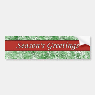 Season's Greetings Red Green Spruce Bumper Sticker