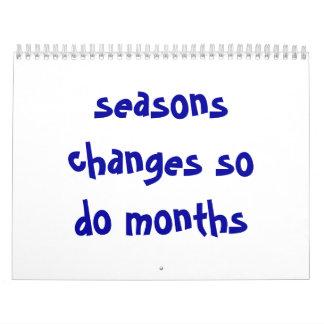 seasons changes so do months calendar