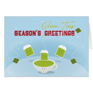 Season's Green Teas | Greeting Card