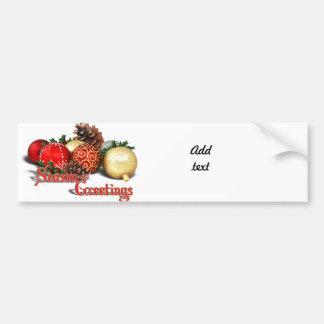 Seasons Greetings - Baubles & Pine Cones Bumper Sticker