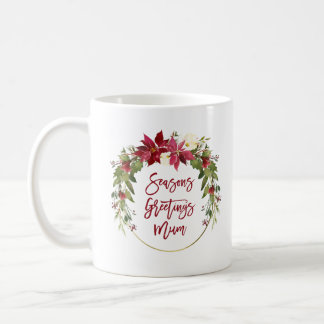Seasons Greetings Mum   Floral Wreath with Gold Coffee Mug