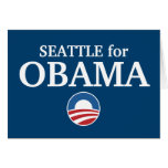 SEATTLE for Obama custom your city personalised Greeting Card